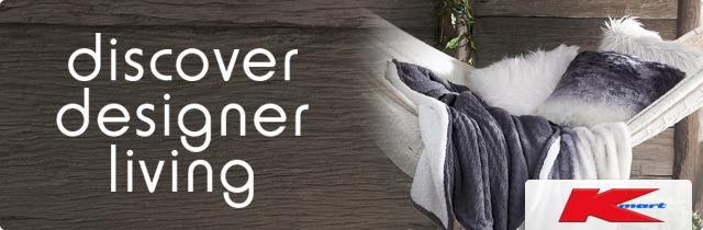 Kmart Discover Designer Living