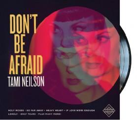 Tami-Neilson-Dont-Be-Afraid-2015-Vinyl on sale
