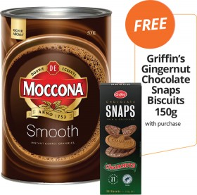 Moccona-Smooth-500g-FREE-GRIFFINS-GINGERNUT-CHOCOLATE-SNAPS-BISCUITS-150G-WITH-PURCHASE on sale